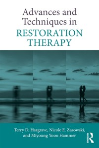 Cover Advances and Techniques in Restoration Therapy