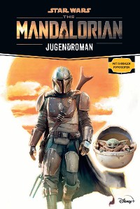Cover Star Wars:  The Mandalorian Jugendroman - Zur Disney Plus Serie
