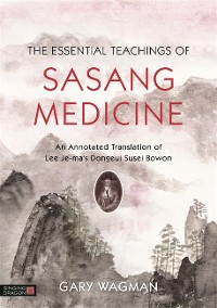 Cover The Essential Teachings of Sasang Medicine