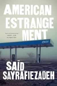 Cover American Estrangement: Stories