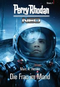 Cover Perry Rhodan Neo Story 1: Die Frau im Mond