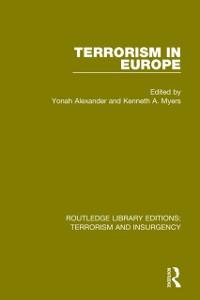Cover Terrorism in Europe (RLE: Terrorism & Insurgency)