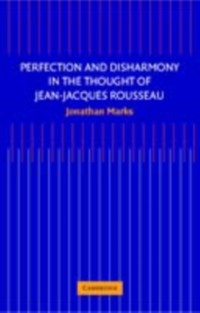 Cover Perfection and Disharmony in the Thought of Jean-Jacques Rousseau