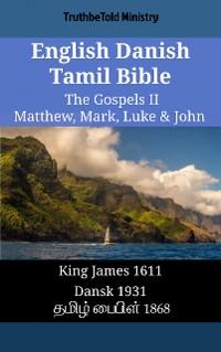 Cover English Danish Tamil Bible - The Gospels II - Matthew, Mark, Luke & John