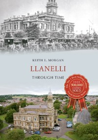 Cover Llanelli Through Time