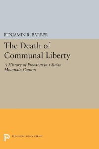 Cover The Death of Communal Liberty