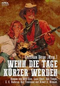 Cover WENN DIE TAGE KÜRZER WERDEN