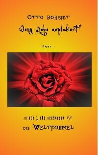 Cover Wenn Liebe explodiert, Band 1