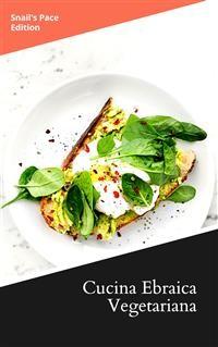 Cover Cucina Ebraica e Mediorientale Vegetariana