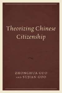 Cover Theorizing Chinese Citizenship