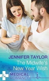 Cover Midwife's New Year Wish (Mills & Boon Medical) (Dalverston Hospital, Book 6)