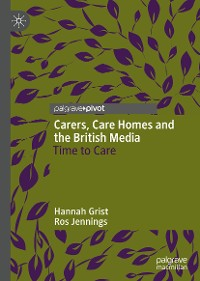Cover Carers, Care Homes and the British Media