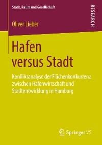 Cover Hafen versus Stadt
