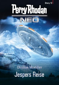 Cover Perry Rhodan Neo Story 12: Jespers Reise