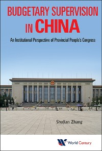 Cover Budgetary Supervision In China: An Institutional Perspective Of Provincial People's Congress