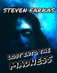 Cover Lost Into the Madness