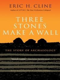 Cover Three Stones Make a Wall