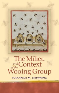 Cover The Milieu and Context of the Wooing Group