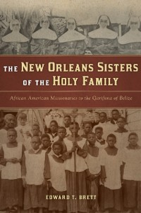 Cover New Orleans Sisters of the Holy Family, The
