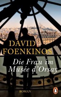 Cover Die Frau im Musée d'Orsay
