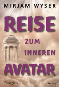 Cover Reise zum inneren Avatar