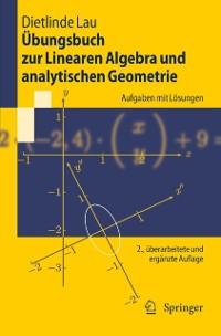 Cover Ubungsbuch zur Linearen Algebra und analytischen Geometrie