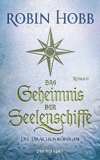 Cover Das Geheimnis der Seelenschiffe - Die Drachenkönigin