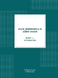 Cover Dick Merriwell's Aëro Dash