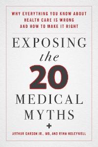 Cover Exposing the Twenty Medical Myths
