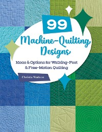 Cover 99 Machine-Quilting Designs