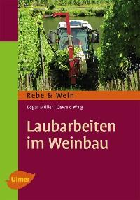 Cover Laubarbeiten im Weinbau