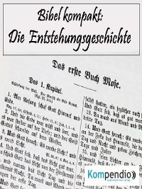 Cover Die Entstehungsgeschichte (Bibel kompakt)