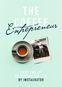 Cover The Coffee Entrepreneur