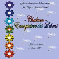 Cover Chakren - Energietore des Lebens -