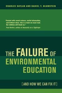 Cover The Failure of Environmental Education (And How We Can Fix It)