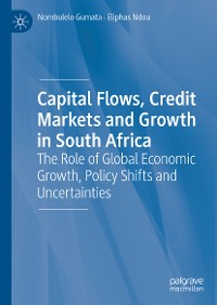 Cover Capital Flows, Credit Markets and Growth in South Africa
