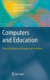 Cover Computers and Education: Towards Educational Change and Innovation