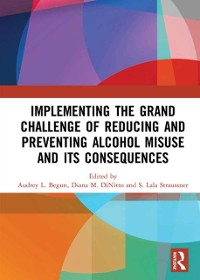 Cover Implementing the Grand Challenge of Reducing and Preventing Alcohol Misuse and its Consequences