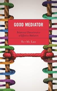 Cover Good Mediator