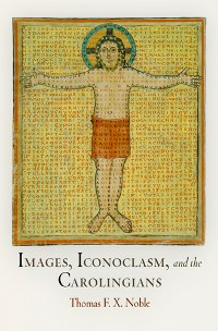 Cover Images, Iconoclasm, and the Carolingians