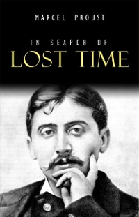 Cover In Search of Lost Time [volumes 1 to 7]