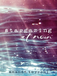 Cover Stargazing at Noon