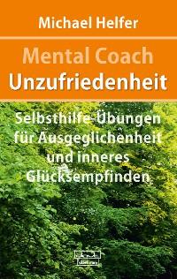 Cover Mental Coach Unzufriedenheit