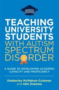 Cover Teaching University Students with Autism Spectrum Disorder