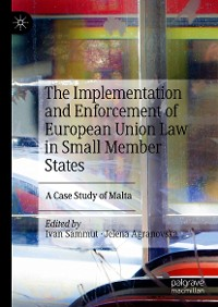 Cover The Implementation and Enforcement of European Union Law in Small Member States