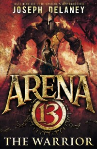 Cover Arena 13: The Warrior