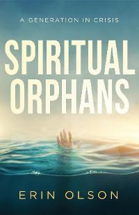 Cover Spiritual Orphans