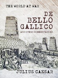 Cover De Bello Gallico and other Commentaries