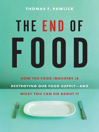 Cover The End of Food