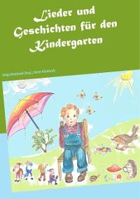 Cover Lieder und Geschichten für den Kindergarten